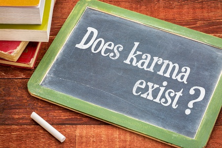Do you believe in karma